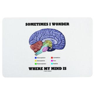 Sometimes I Wonder Where My Mind Is Brain Humor Floor Mat