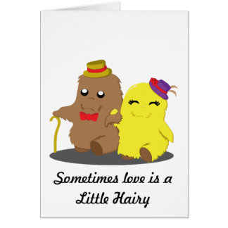 Sometimes Love is a Little Hairy Card