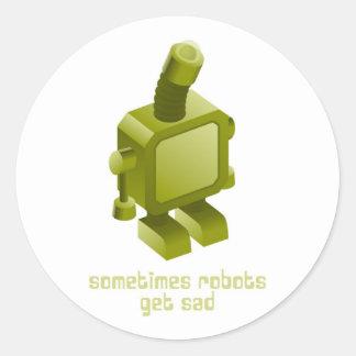 Sometimes Robots Get Sad Round Sticker