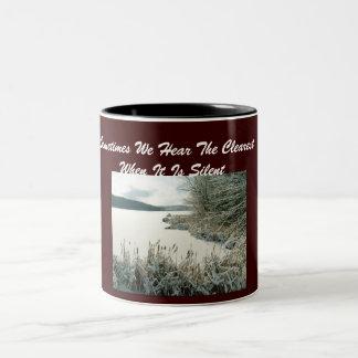 Sometimes We Hear The Clearest...Mug Two-Tone Coffee Mug