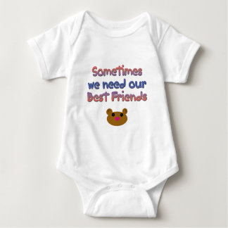 Sometimes we need our best friend baby bodysuit