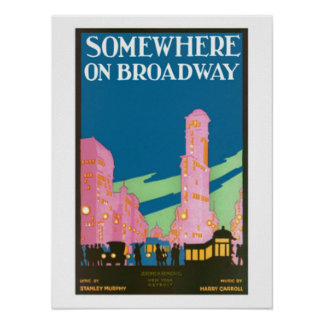 Somewhere on Broadway Poster