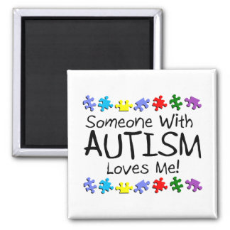 Somone With Autism Loves Me (PP) Square Magnet