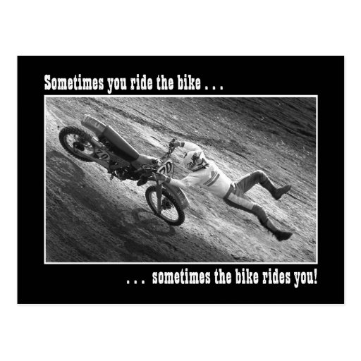 Somtimes you ride the bike... post cards