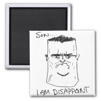 Son I Am Disappoint Father Rage Comic Meme Magnets
