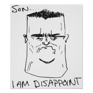 Son I Am Disappoint Father Rage Comic Meme Print