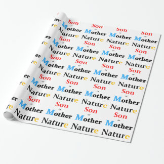 Son Of Mother Nature Wrapping Paper
