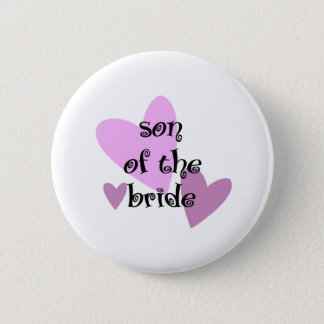 Son of the Bride 2 Inch Round Button