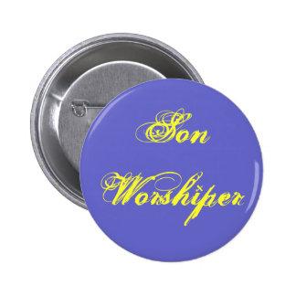 Son Worshiper Pin