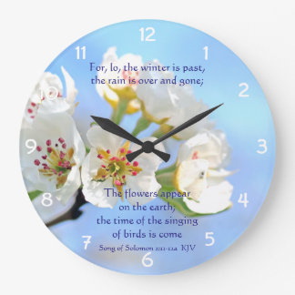 Song of Solomon 2:11-12a The flowers appear Large Clock