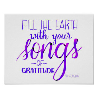 Songs of Gratitude, C.H. Spurgeon Quote, Christian Poster