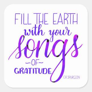 Songs of Gratitude, C.H. Spurgeon Quote, Christian Square Sticker