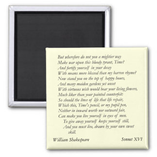 Sonnet # 16 by William Shakespeare Square Magnet