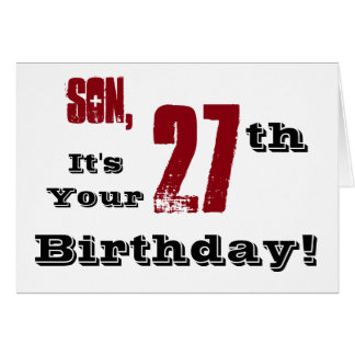 Son's 27th birthday greeting in black, red, white. card