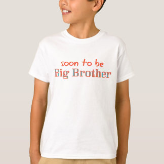 Soon to be Big Brother T-Shirt