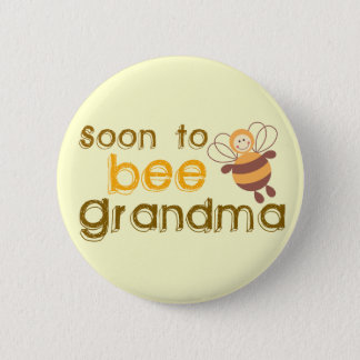 Soon to be Grandma 2 Inch Round Button