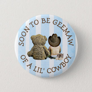 Soon to be Greemaw of a Lil Cowboy Button