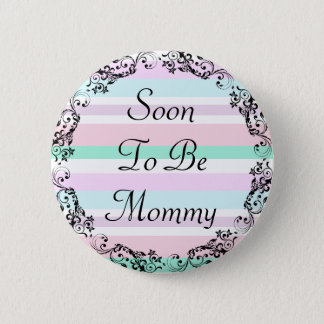 Soon to be Mommy Pastel Colors Button