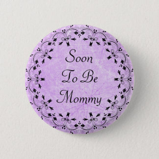 Soon to be Mommy Purple and Black Button