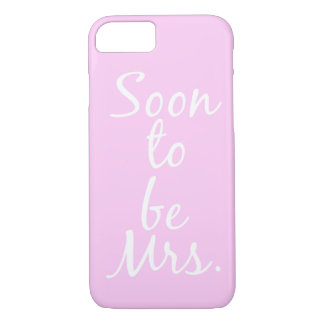 Soon to be Mrs. Phone Case