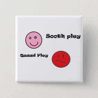 sooth pley quaad pley 2 inch square button