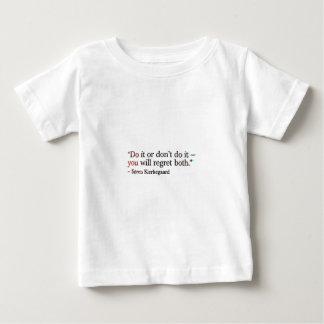 Soren Kierkegaard Famous Quote Baby T-Shirt