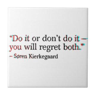 Soren Kierkegaard Famous Quote Tile