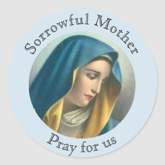 Sorrowful Blessed Virgin Mary Classic Round Sticker