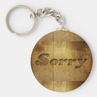 Sorry-229978 SORRY APOLOGY REGRET WOODEN SAYINGS C Basic Round Button Keychain