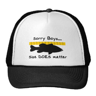 Sorry Boys.. Size does matter - funny bass fishing Trucker Hat