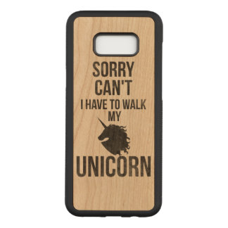Sorry can't i have to walk my unicorn carved samsung galaxy s8+ case