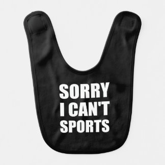 Sorry Can't Sports Bibs