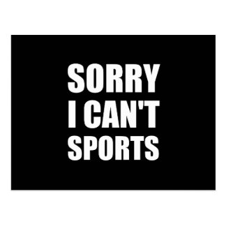 Sorry Can't Sports Postcard