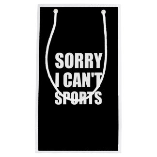Sorry Can't Sports Small Gift Bag
