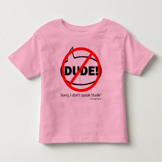 SORRY DUDE-1b Apparel, Kid's Clothing Toddler T-shirt