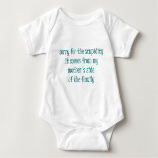 sorry for the stupidity it... baby bodysuit