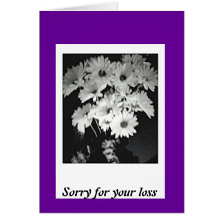 Sorry for your loss note card