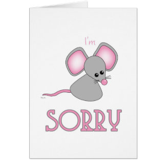 Sorry Forgive Me Cute Sad Little Mouse Card