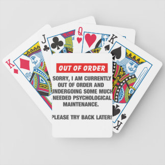 Sorry I Am Currently Out Of Order Bicycle Playing Cards