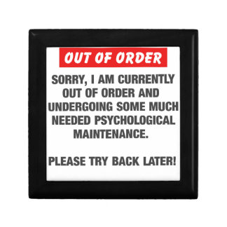 Sorry I Am Currently Out Of Order Gift Box