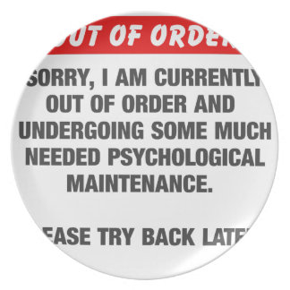 Sorry I Am Currently Out Of Order Plate