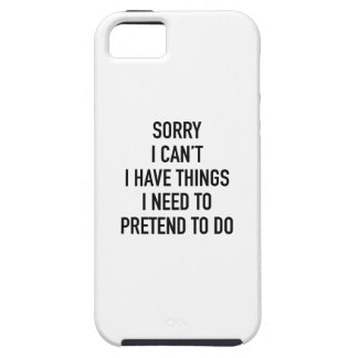 Sorry I Can't iPhone 5 Cases