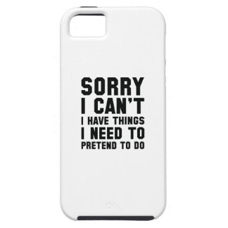 Sorry I Can't iPhone 5 Cover