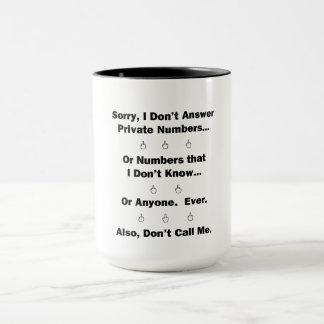 Sorry I Don't Answer Mug