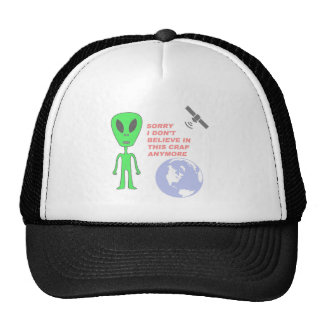 Sorry I Don't Believe in This Crap Anymore Trucker Hat