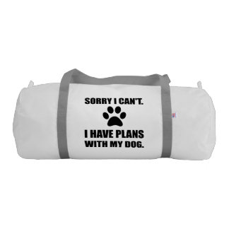 Sorry I Have Plans With My Dog Funny Gym Bag