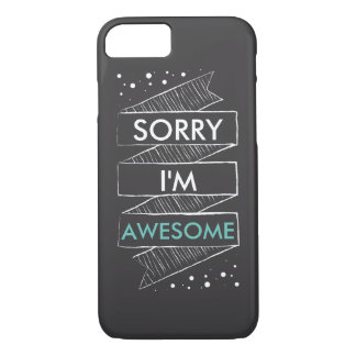 SORRY I'M AWESOME Chalkboard Funny Case-Mate iPhone Case