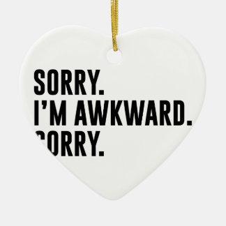 Sorry I'm Awkward Sorry Ceramic Heart Ornament