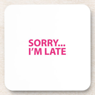 Sorry I'm barks Drink Coasters