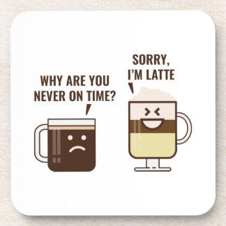 Sorry, I'm Latte Beverage Coasters